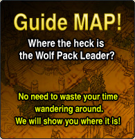 Guide MAP! Where the heck is the Wolf Pack Leader? No need to waste your time wandering around. We will show you where it is!