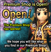 Premium Shop is Open! Open! The Premium Shop has opened! We hope you will like what you find in our Premium Shop!